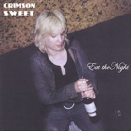 CRIMSON SWEET : Eat The Night