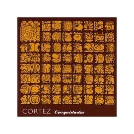 CORTEZ : Conquistador