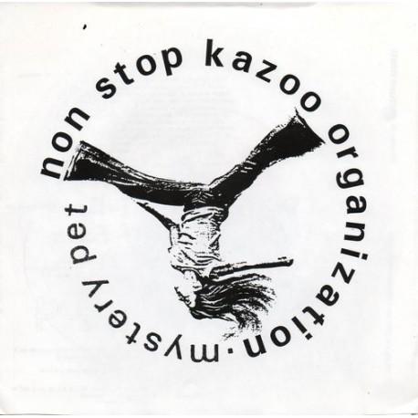 NON STOP KAZOO ORGANIZATION (the) : Flexi Mystery Pet