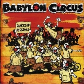 2nd HAND / OCCAS : BABYLON CIRCUS : Dances Of Resistance