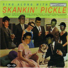 2nd HAND / OCCAS : SKANKIN' PICKLE : Sing Along With...