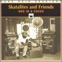 2nd HAND / OCCAS :VARIOUS : SKATALITES AND FRIENDS : Hog In A Cocoa