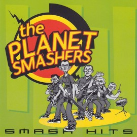 2nd HAND / OCCAS : PLANET SMASHERS (the) : Smash Hits