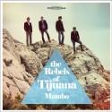 """REBELS OF TIJUANA (the) : 10""""EP Mambo"""