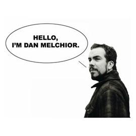 DAN MELCHIOR : Hello, I'm Dan Melchior Singer - Songrantes