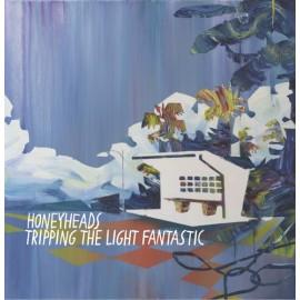 SPLIT HONEYHEADS / TRIPPING THE LIGHT FANTASTIC