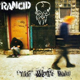 2nd HAND / OCCAS : RANCID : Life Won't Wait