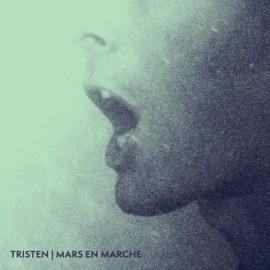 TRISTEN : LP Mars En Marche
