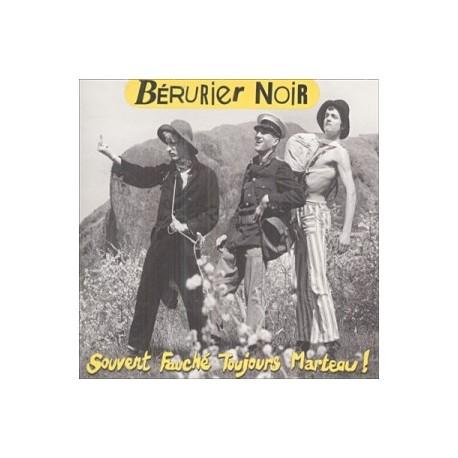 BERURIER NOIR : LP Souvent Fauché Toujours Marteau !