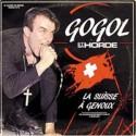 GOGOL PREMIER : LPx2 La Suisse A Genoux Live
