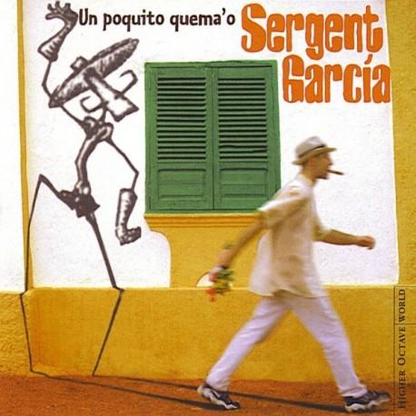 2nd HAND / OCCAS : SERGENT GARCIA : Un Poquito Quema'o
