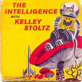 INTELLIGENCE WITH KELLEY STOLTZ EP