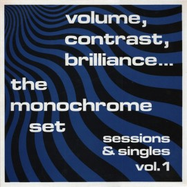 MONOCHROME SET (the) : LP Volume, Contrast, Brilliance Vol.1