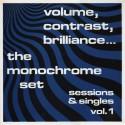 MONOCHROME SET (the) : LP Volume, Contrast, Brilliance Vol.1