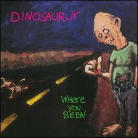 DINOSAUR JR : LP Where You Been