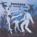 FAINTEST IDEAS (the) : CD Terrific Times And Unrehearsed Crimes