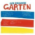 DER ENGLISCHE GARTEN : CD Die Aufgeräumte Stadt
