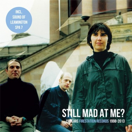 VARIOUS : 4xCD Still Mad At Me ? 15 Years Firestation Records 1998-2013
