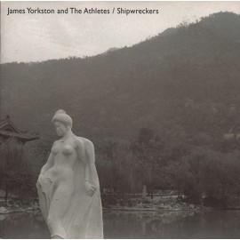JAMES YORKSTON AND THE ATHLETES : Shipwreckers