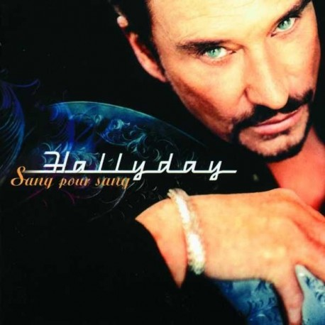2nd HAND / OCCAS : HALLYDAY Johnny : Sang Pour Sang