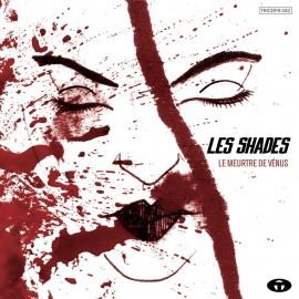 SHADES (les) : CD Le Meurtre De Venus