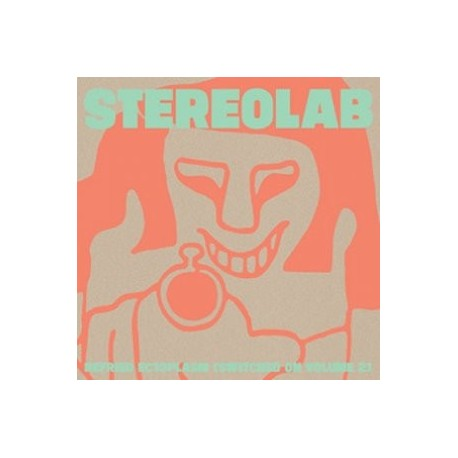 STEREOLAB : LPx2 Refried Ectoplasm