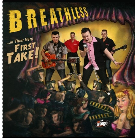 BREATHLESS : ...In Their Very First Take !
