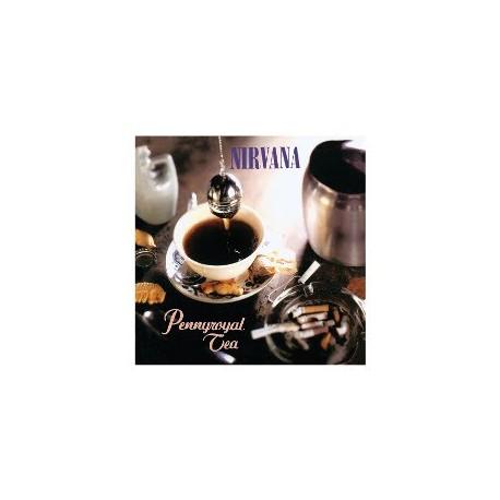 NIRVANA : Pennyroyal tea