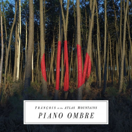 "FRANCOIS AND THE ATKAS MOUNTAIN : LP+7""EP Piano Ombre"