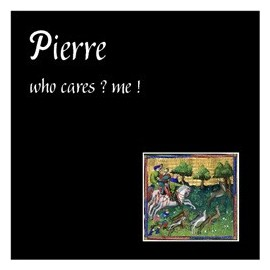 PIERRE & MARIE : Who Cares ? Me !