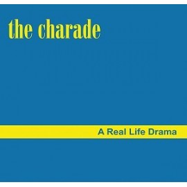 CHARADE (the) : A Real Life Drama