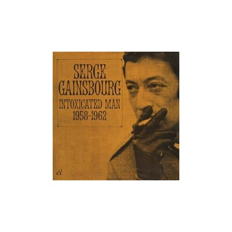 GAINSBOURG Serge : CDx2 Intoxicated Man 1958-1962