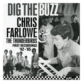 CHRIS FARLOWE AND THE THUNDERBIRDS : Dig The Buzz