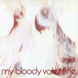 MY BLOODY VALENTINE : Isn't Anything