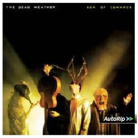 DEAD WEATHER (the) : CD Sea Of Cowards