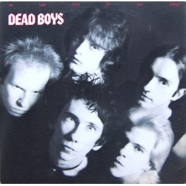 DEAD BOYS : LP We Have Come For Your Children
