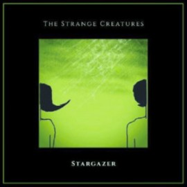 STRANGE CREATURES (the) : CDREP Stargazer