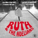 RUTH AND THE ADELIANS : La Nuit M'Appartient