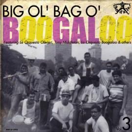 VARIOUS : LP BIG OL' BAG O' BOOGALOO Vol3