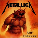 2nd HAND / OCCAS : METALLICA : Jump In The Fire