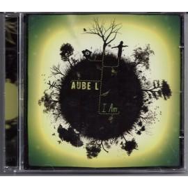 AUBE L : I am