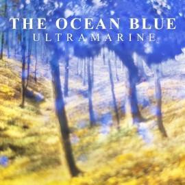 OCEAN BLUE (the) : CD Ultramarine