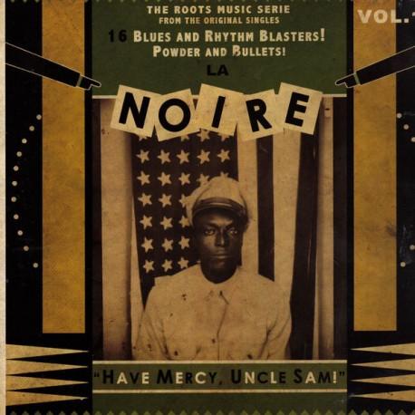 VARIOUS- LA NOIRE : LP Volume 1 Have Mercy, Uncle Sam !