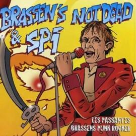 SPLIT BRASSEN'S NOT DEAD / SPI
