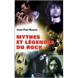 """BOURRE Jean-Paul : Livre """"Mythes Et Legendes Du Rock"""""""