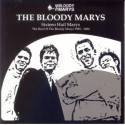 BLOODY MARY'S (the) : CD Sixteen Hail Marys