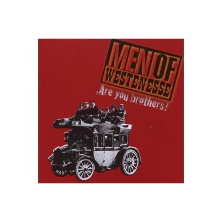 MEN OF WESTENESSE : CD Are You Brothers ?