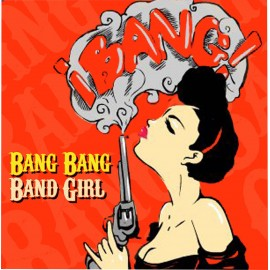 BANG BANG BAND GIRL : Lies
