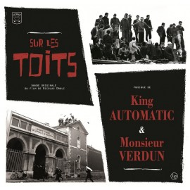"KING AUTOMATIC & MR VERDUN : 10""LP OST Sur Les Toits"