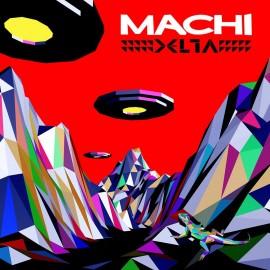 "MACHI : 12""EP Delta"